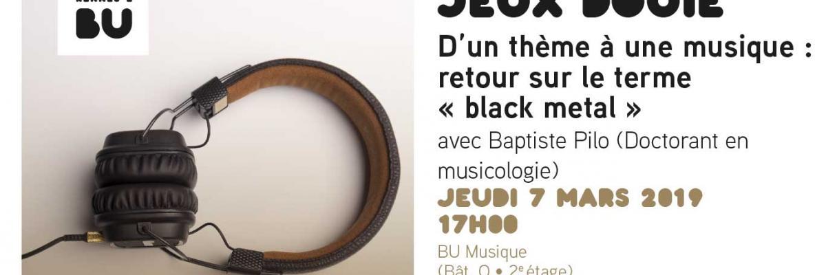 Visul de la conférence Black Metal du 7 mars 2019 - BU musique Rennes 2