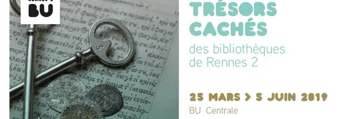 Visuel de l'exposition Trésors cachés des bibliothèques de Rennes 2