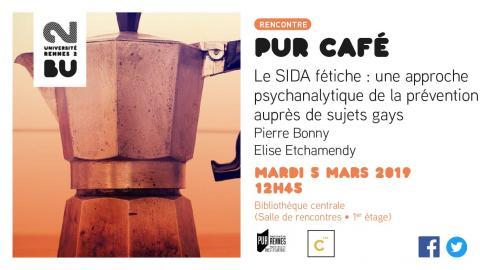 """Visuel du PUR café sur """"Le sida fétiche"""" - SCD Rennes 2"""
