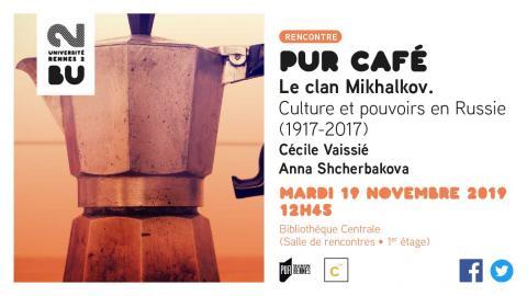 Pur Café Le Clan Mikhalkov - BU Rennes 2