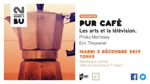 Affiche du Pur Café Les arts et la télévision - BU Rennes 2