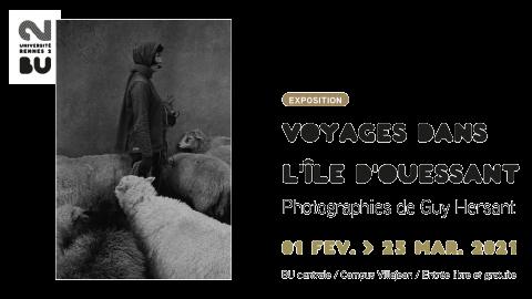 Affiche de l'exposition Voyages dans l'île d'Ouessant - Guy Hersant / BU Rennes 2