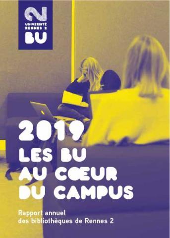 Rapport annuel 2019: Les BU au coeur du campus